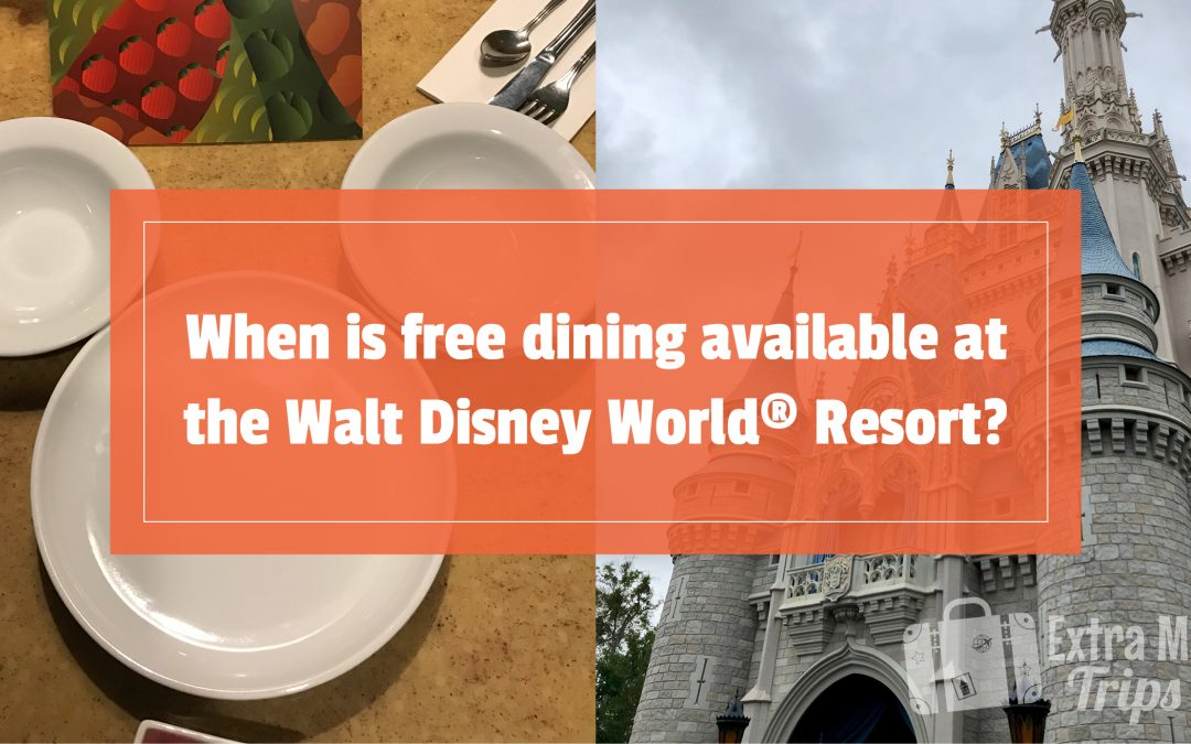 When is free dining available at the Walt Disney World® Resort?